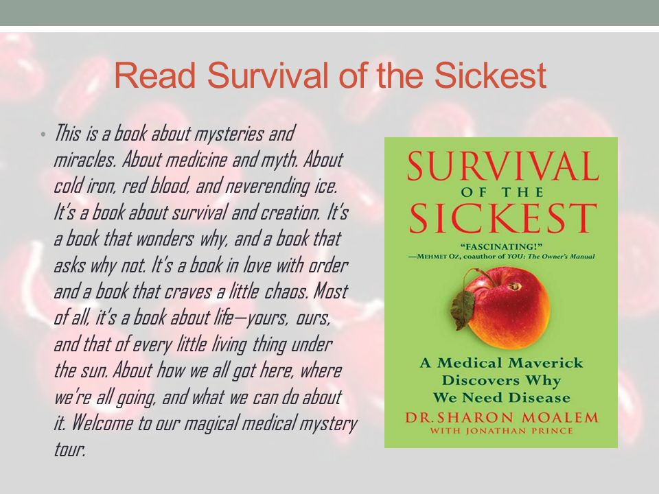 Read Survival of the Sickest