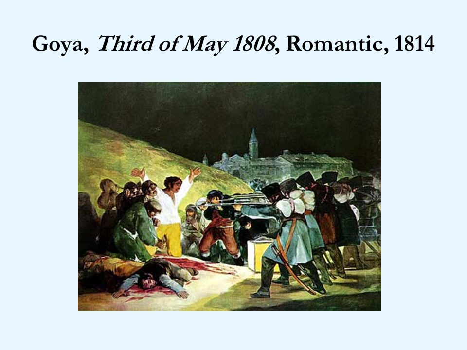 Goya, Third of May 1808, Romantic, 1814