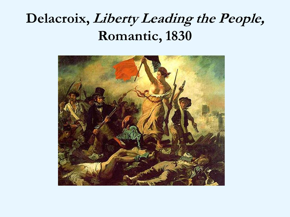 Delacroix, Liberty Leading the People, Romantic, 1830