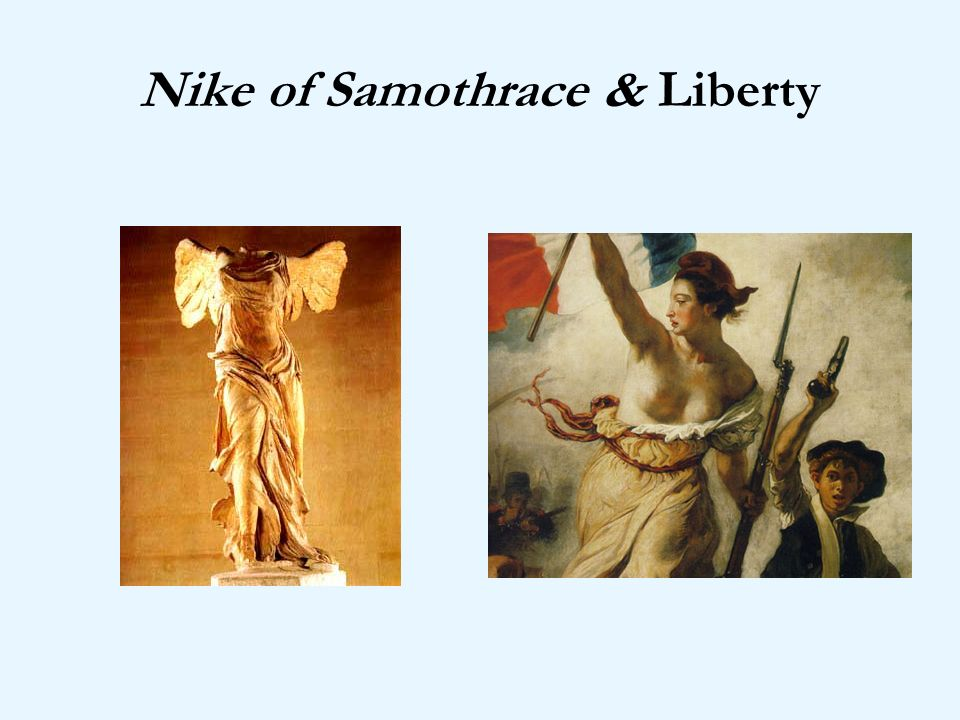 Nike of Samothrace & Liberty