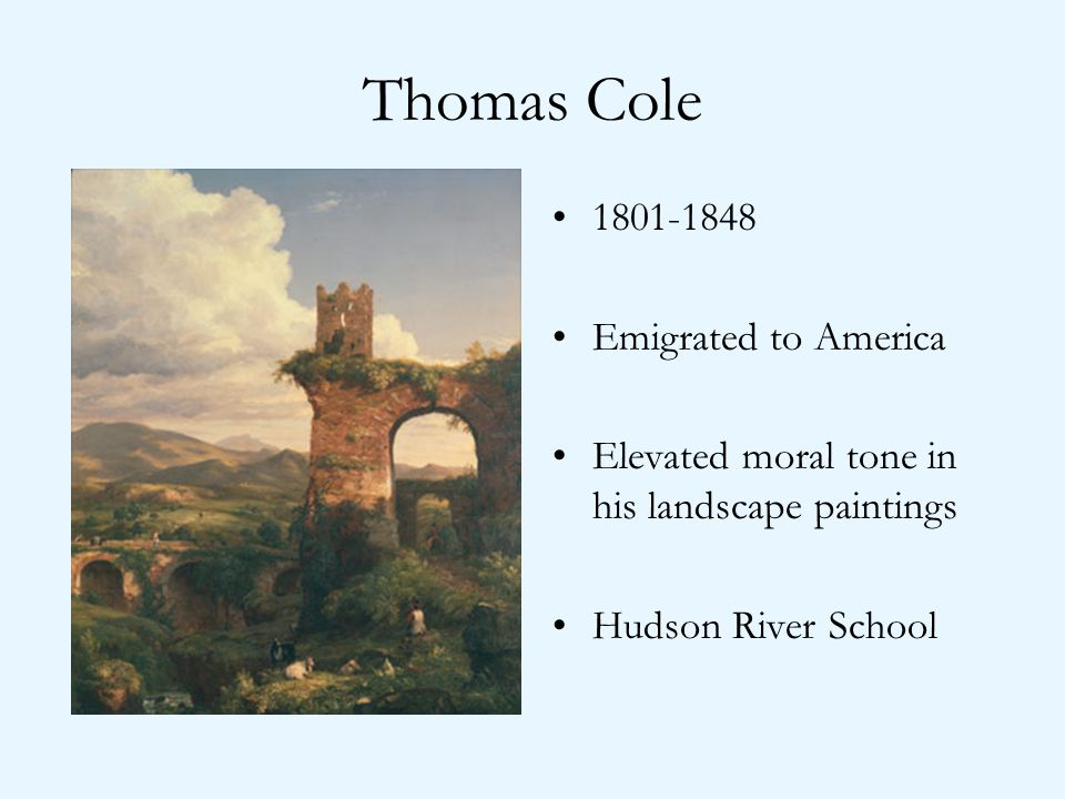Thomas Cole Emigrated to America