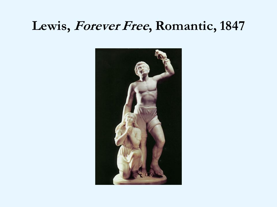 Lewis, Forever Free, Romantic, 1847