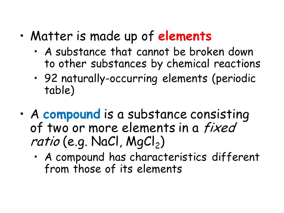 Matter is made up of elements
