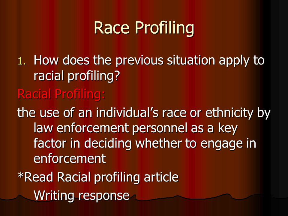 racial profiling by law enforcement essay This essay has been submitted by a law student this is not an example of the work written by our professional essay writers racial profiling and the police.