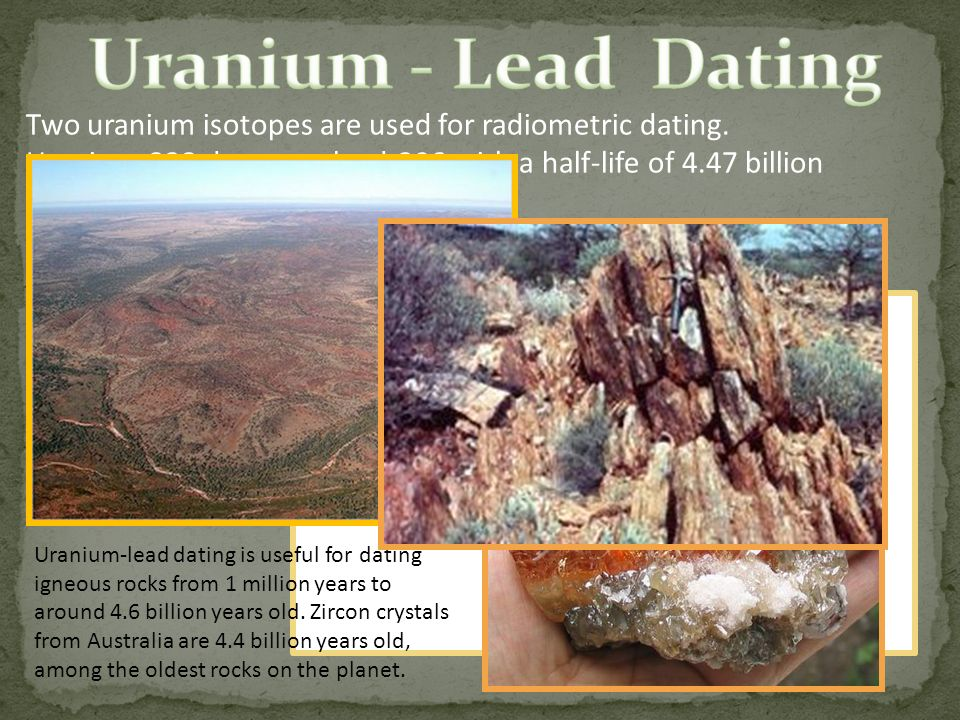 Uranium-Lead dating