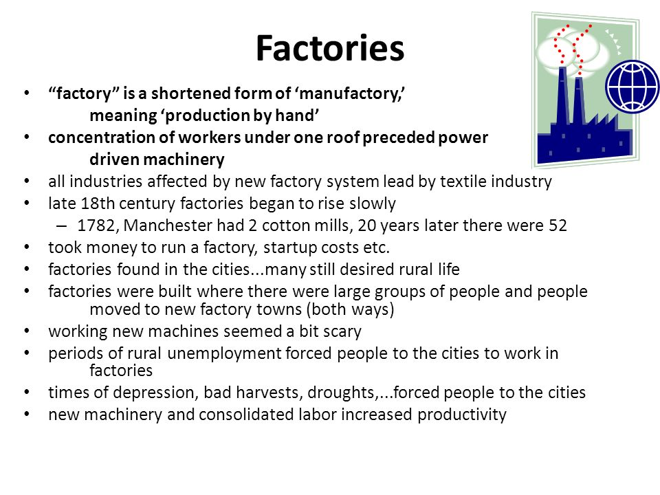 Factories factory is a shortened form of 'manufactory,'