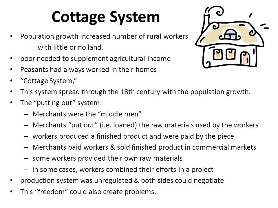 Cottage System Population growth increased number of rural workers