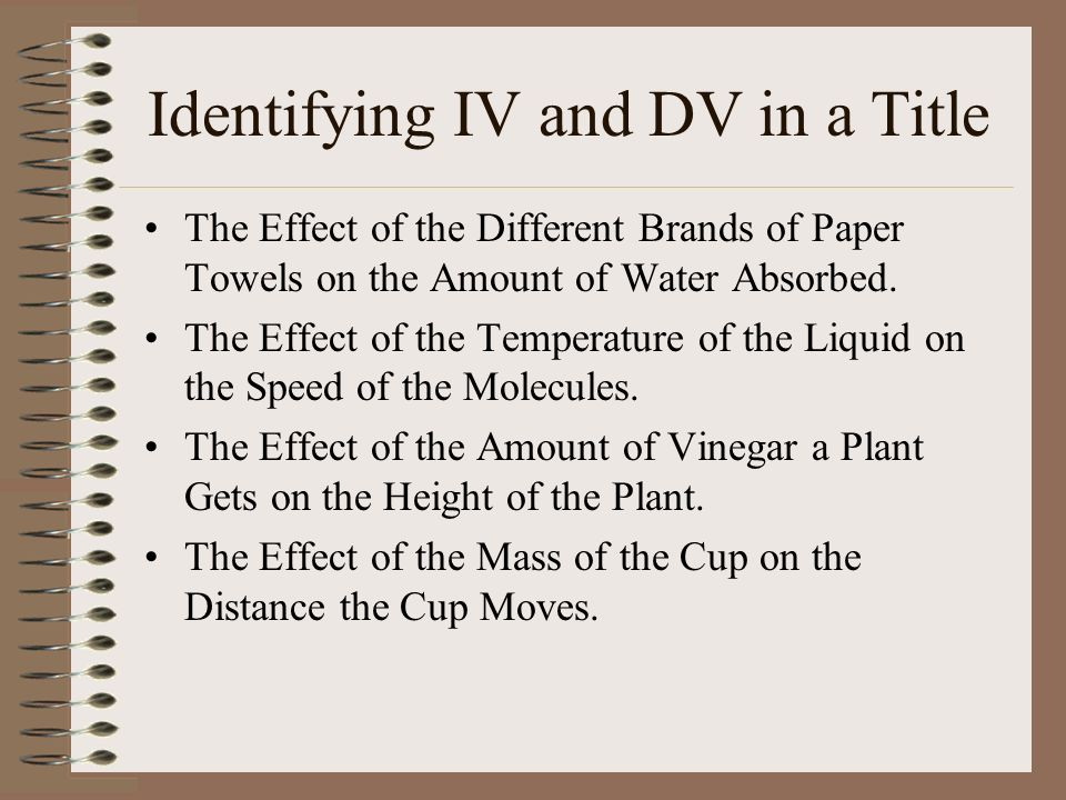 independent and dependent variables in testing different paper towels absorbtion of liquid 6th grade science fair packet (this is a good topic because it has only one independent and dependent variable do different brands of paper towels soak up.