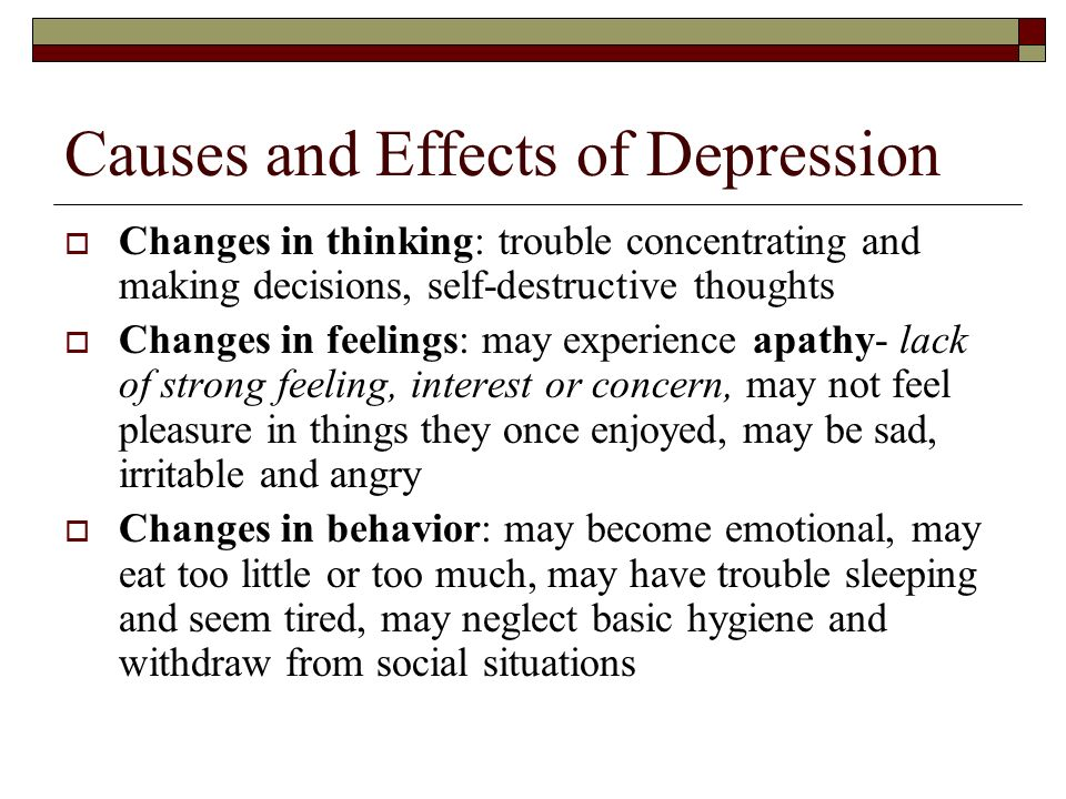 Causes and Effects of Depression
