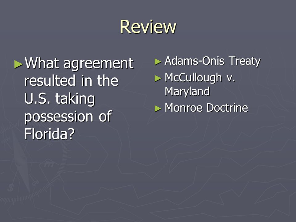 The nation grows and prospers ppt video online download review what agreement resulted in the us taking possession of florida adams onis treaty platinumwayz