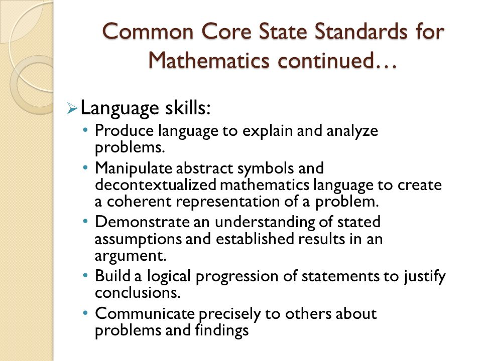Common Core State Standards for Mathematics continued…