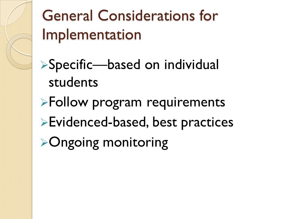 General Considerations for Implementation