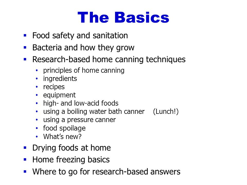 Just can it food preservation basics ppt download the basics food safety and sanitation bacteria and how they grow forumfinder Gallery