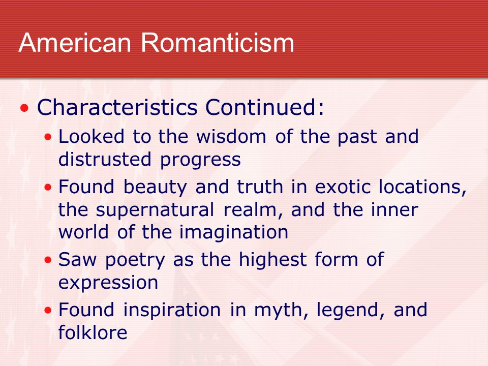 a discussion of the features of romanticism Features of romanticism literature was the first branch of art to be influenced by the waves of romanticism, although the concepts remain the same in all the art forms let us look at some of the characteristics which influenced the romantics.