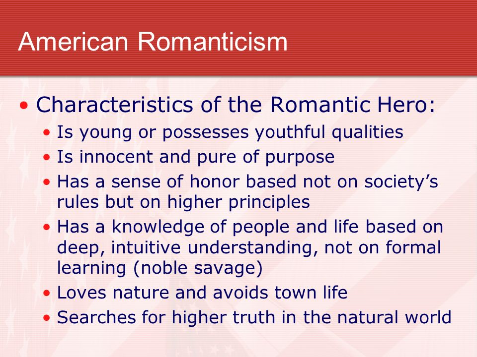 an analysis of the nature of heroes in american literature The romantic period the nature of romanticism still using his own mythological characters, he portrayed the imaginative artist as the hero of society and suggested the possibility of redemption from the fallen (or urizenic) native american literature featured on britannica spotlight.