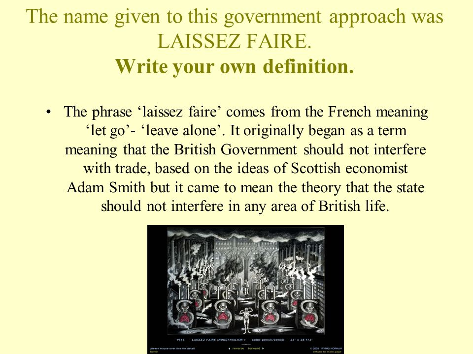 the governmental policy of laissez faire
