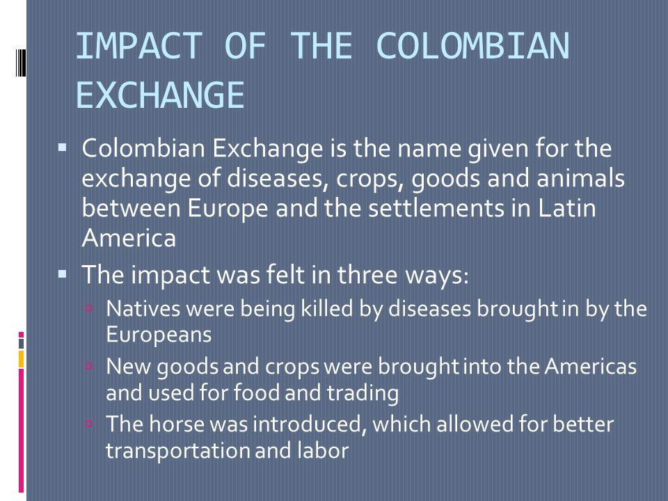 A comparison of the colombian exchange in the americas and europe