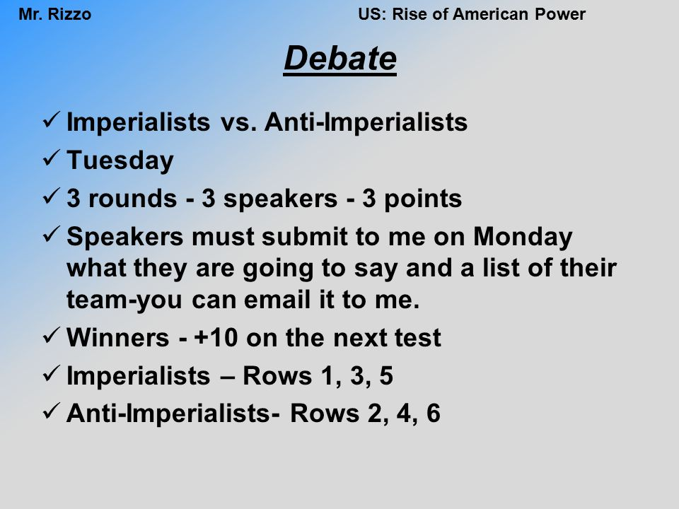 rise of american power ppt video online debate imperialists vs anti imperialists tuesday