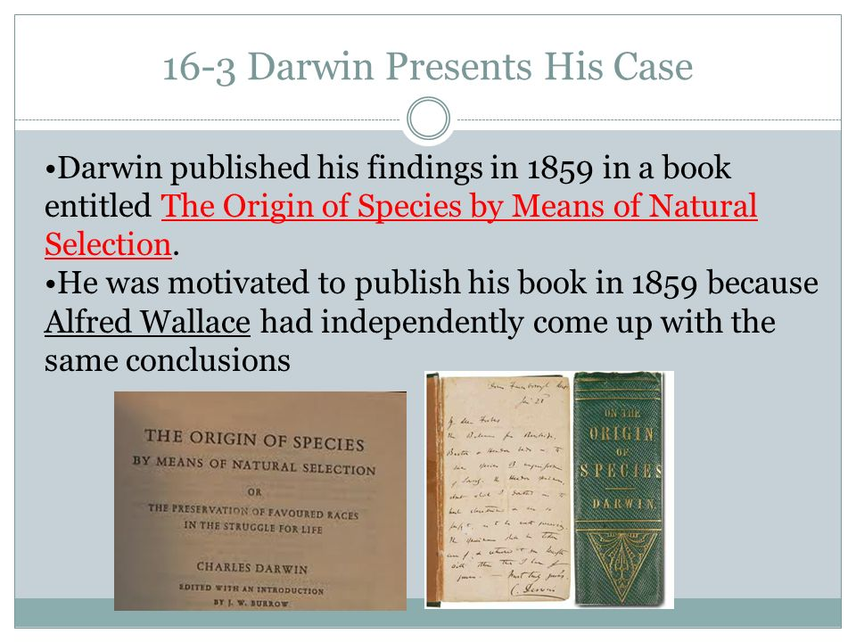 16-3 Darwin Presents His Case