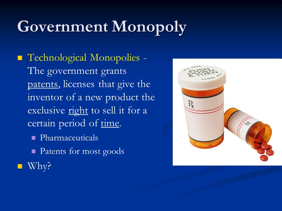 Government Monopoly