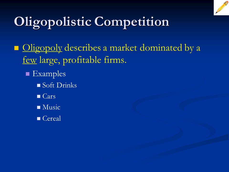 Oligopolistic Competition