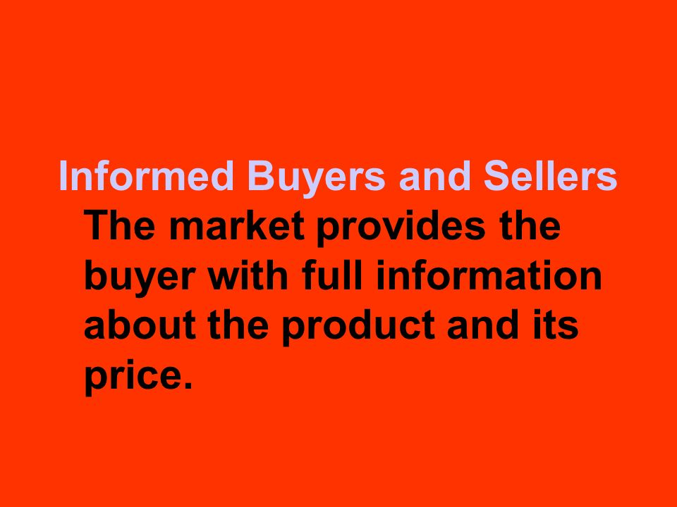 Informed Buyers and Sellers