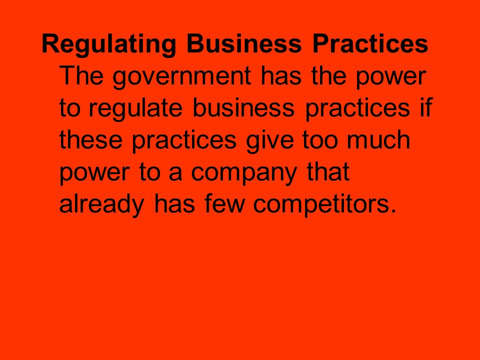 Regulating Business Practices