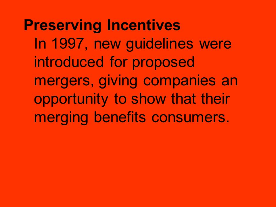 Preserving Incentives