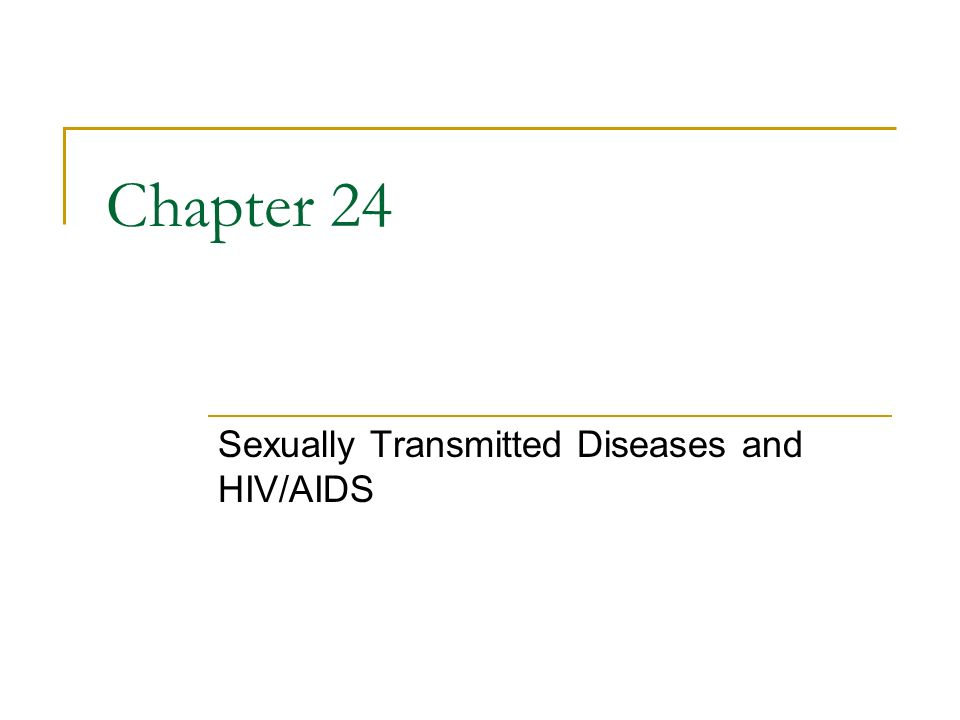 Sexually Transmitted Diseases and HIV/AIDS