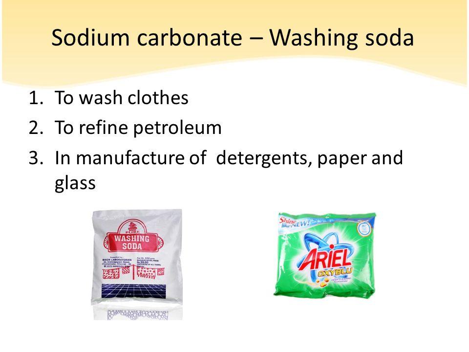 Sodium carbonate – Washing soda