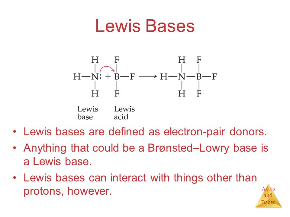 Lewis Bases Lewis bases are defined as electron-pair donors.