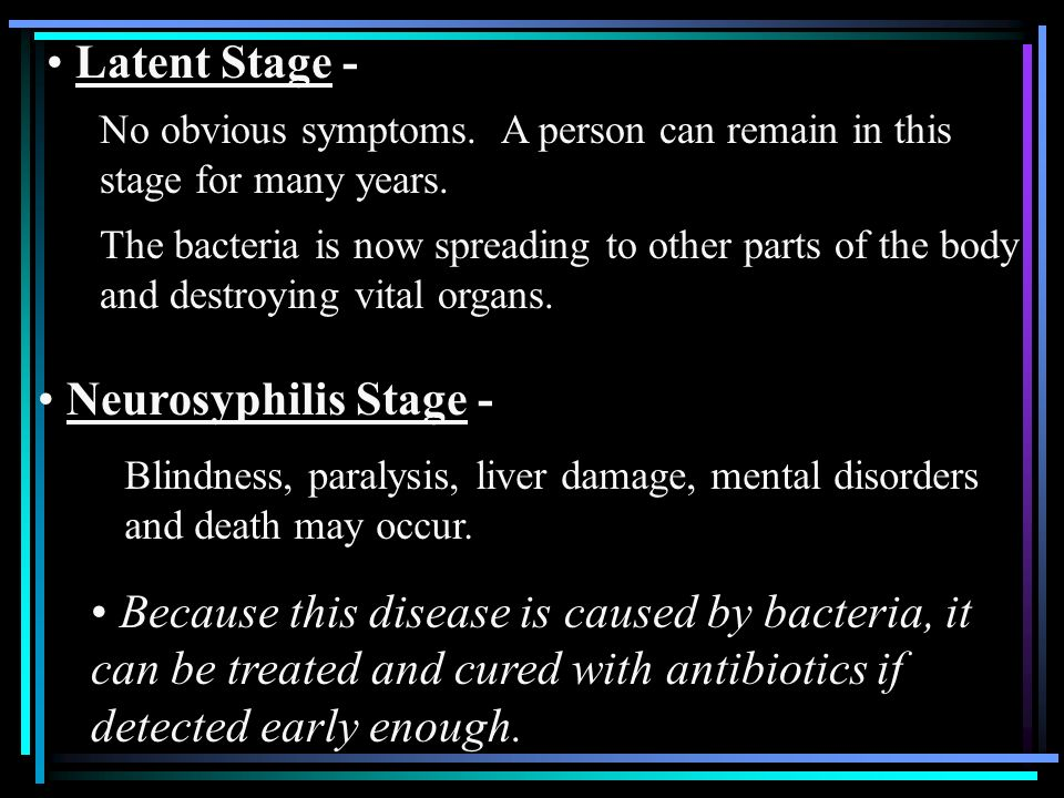 Latent Stage - Neurosyphilis Stage -