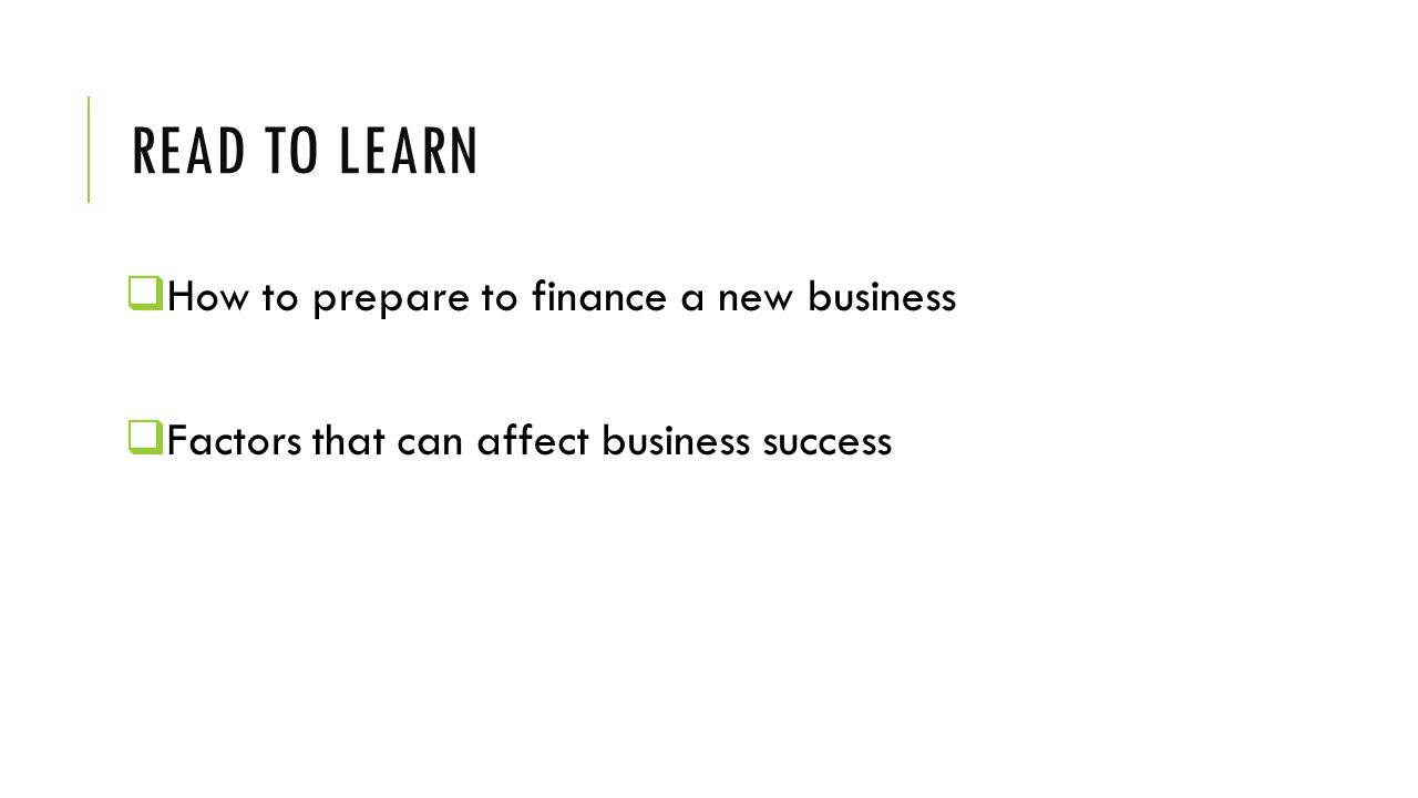 Read to learn How to prepare to finance a new business