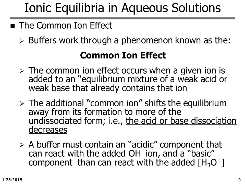 buffer solutions and the common ion Biological buffers the pka of a buffer is   significant deviations exist in the reported values of pka and other thermodynamic constants of most common.