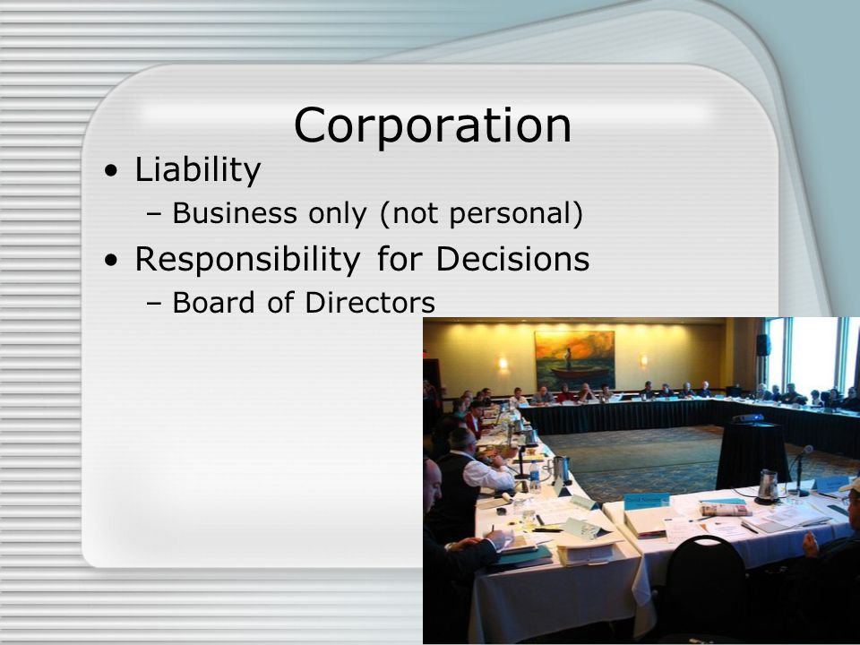 Corporation Liability Responsibility for Decisions