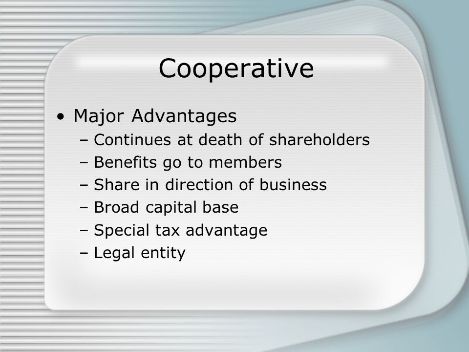 Cooperative Major Advantages Continues at death of shareholders