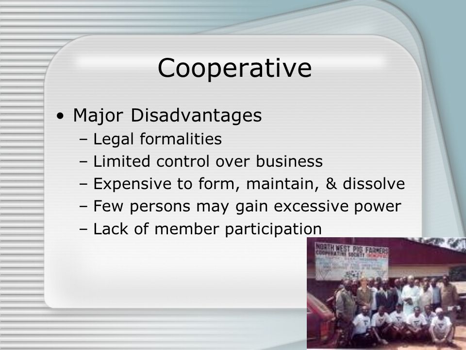 Cooperative Major Disadvantages Legal formalities