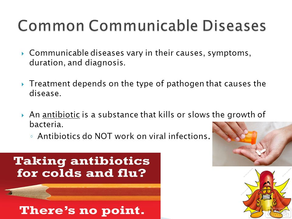 communicable and chronic diseases Unlike a cold, the flu, or other common communicable diseases, chronic  communicable diseases may last for months or even a lifetime examples include : lyme.