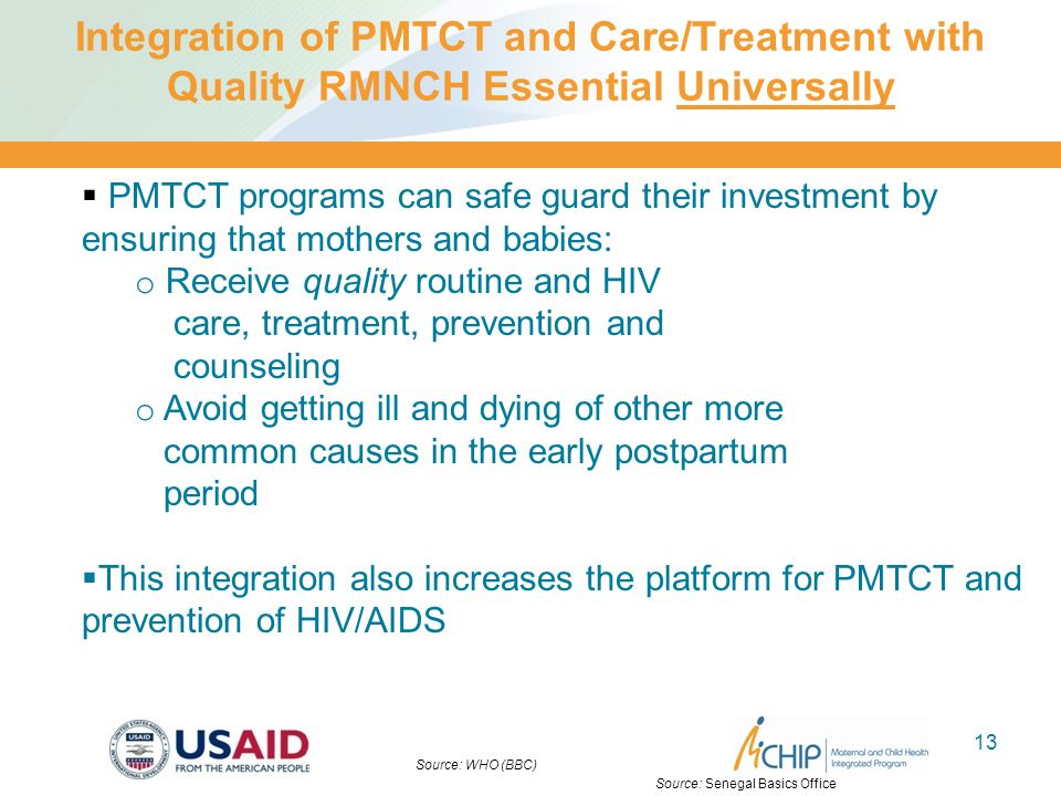 Integration of PMTCT and Care/Treatment with Quality RMNCH Essential Universally