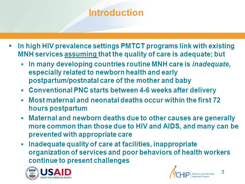 Introduction In high HIV prevalence settings PMTCT programs link with existing MNH services assuming that the quality of care is adequate; but.