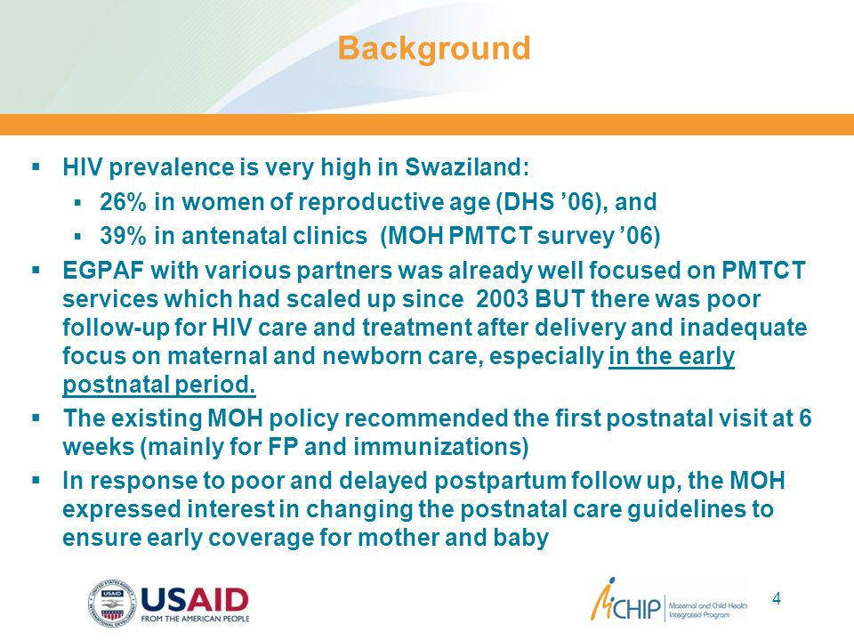 Background HIV prevalence is very high in Swaziland: