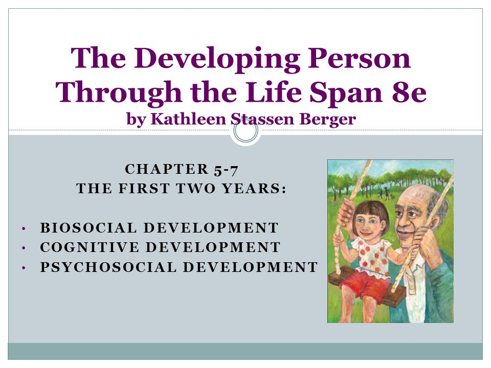 Chapter 5 7 The First Two Years Biosocial Development Ppt Video