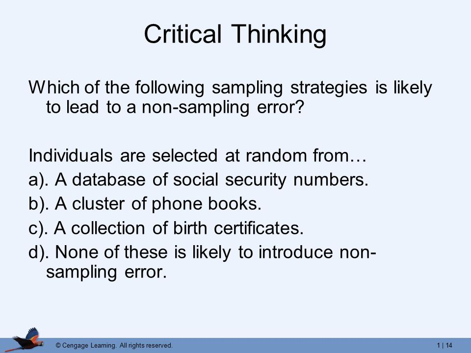 critical thinking involves which of the following Develop your critical thinking skills then ask yourself the following critical thinking involves reviewing the results of the application of decisions.