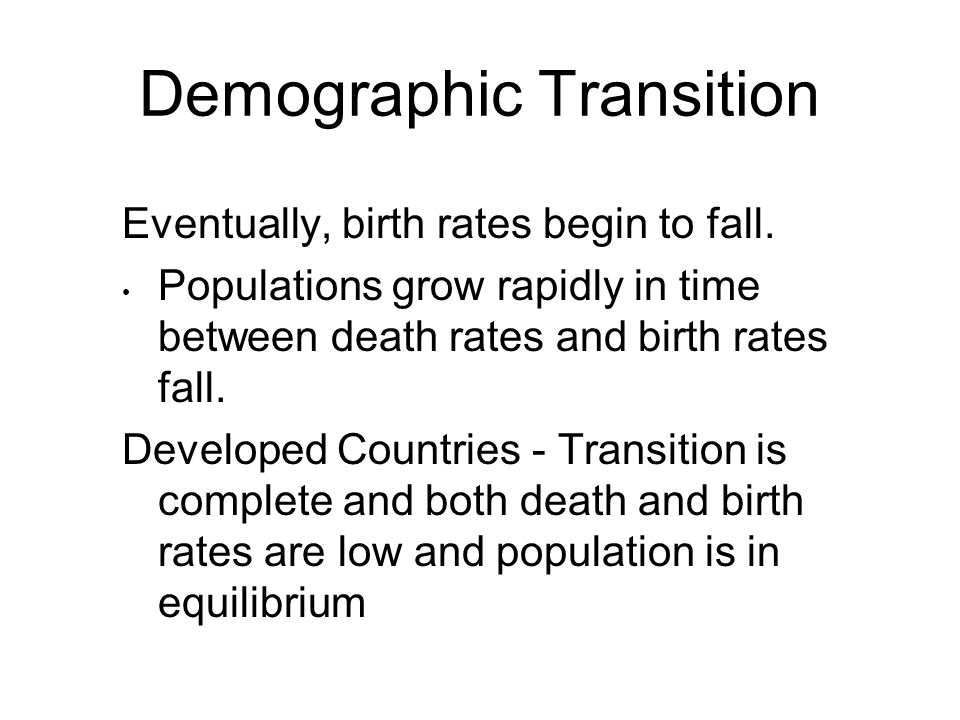 Declining birth rate in Developed Countries: A radical policy re-think is required