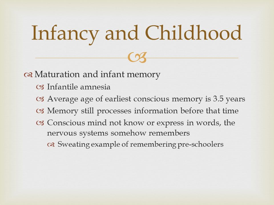 memory development infancy childhood and relationship