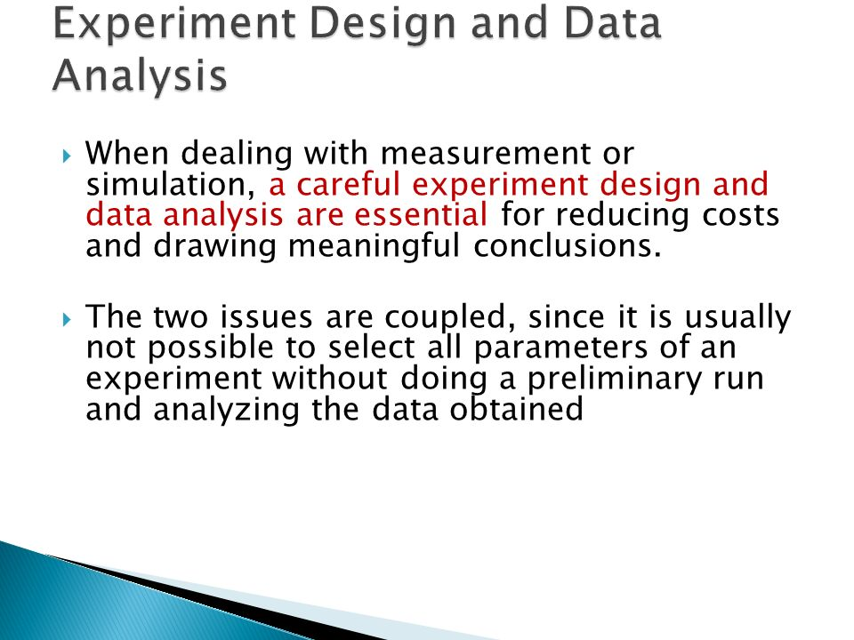 an analysis of an experiment of measurement For the example in the previous section, since it is a nested design, the part i  measured.