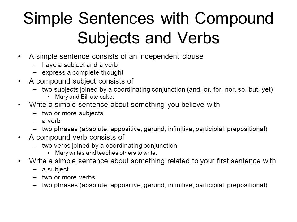 Write a simple sentence with a compound subject