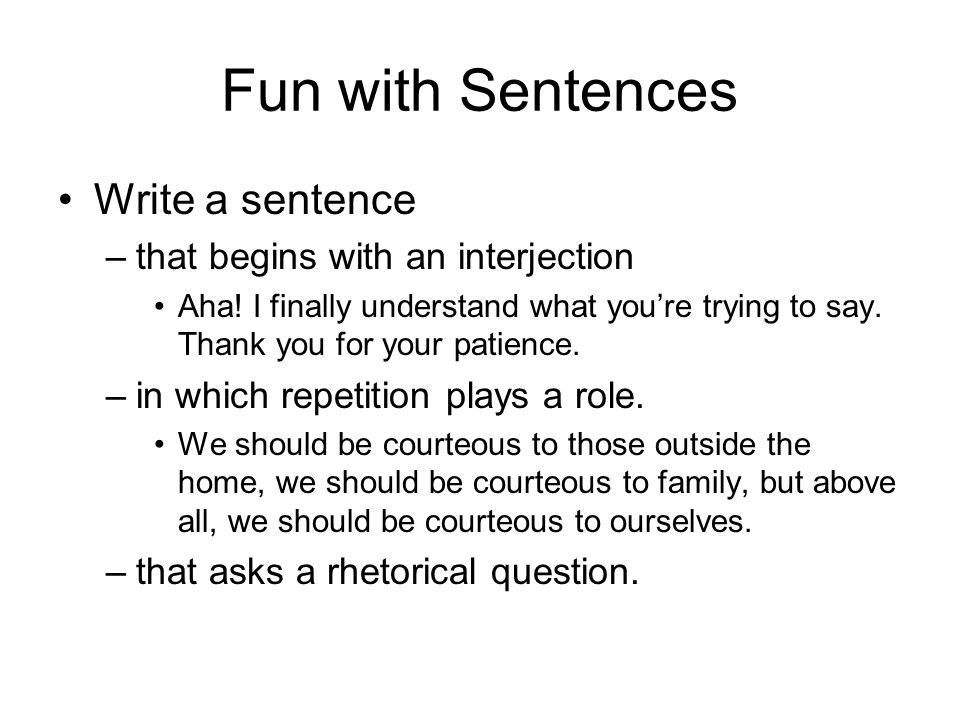 Rewrite sentences without changing the meaning
