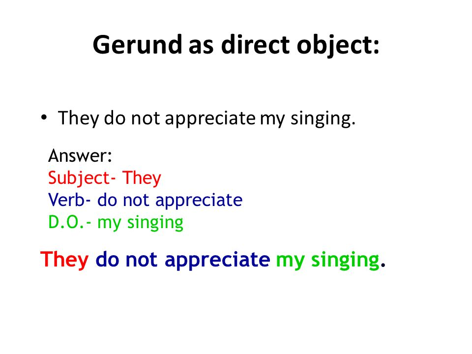 Gerund as direct object: