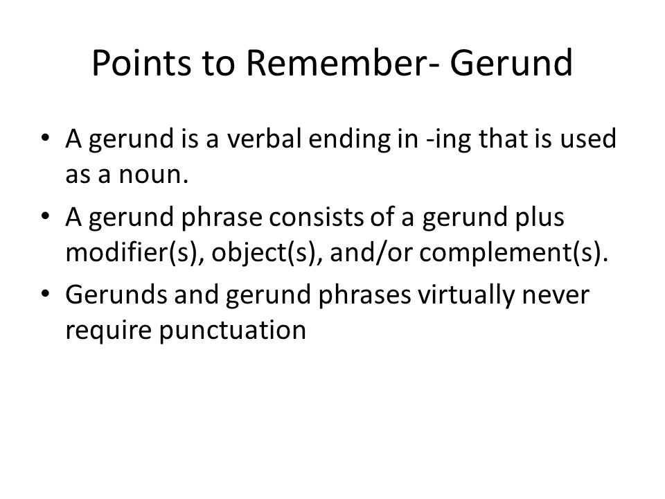 Points to Remember- Gerund